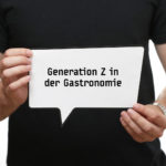generation z in der gastronomie